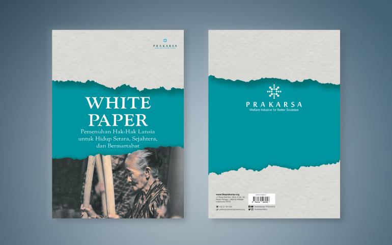 White Paper Pemenuhan Hak-Hak Lansia Untuk Hidup Setara, Sejahtera, Dan Bermartabat